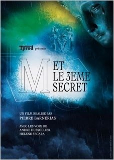 M et le 3ème secret (2014)