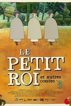 Le Petit roi et autres contes (2013)