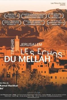 Tinghir-Jerusalem, les échos du Mellah (2011)