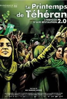 Le Printemps de Téhéran - l'histoire d'une révolution 2.0 (2010)