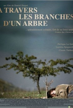 A travers les branches d'un arbre (2009)