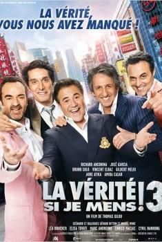 La Vérité si je mens ! 3 (2011)