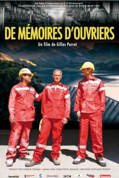 De mémoires d'ouvriers (2011)