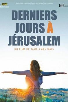 Derniers jours à Jérusalem (2010)