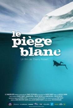 Le Piège blanc (2013)
