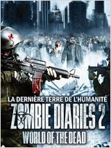 Zombie Diaries 2 : World of the Dead (2011)