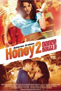 Dance Battle - Honey 2 (2011)