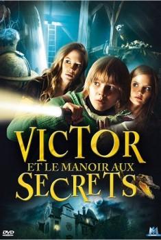 Victor et le manoir aux secrets (2011)