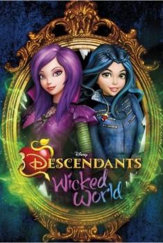 Descendants: Wicked World (Séries TV)