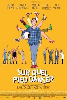 Sur quel pied danser (2015)