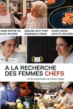 A la recherche des femmes chefs (2016)
