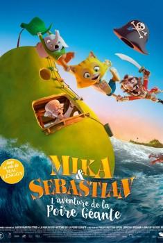 Mika & Sebastian et la Poire Géante (2018)
