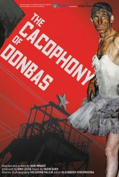 La Cacophonie du Donbass (2019)