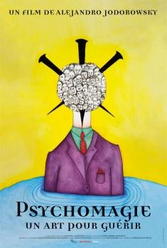 Psychomagie, un art pour guérir (2019)