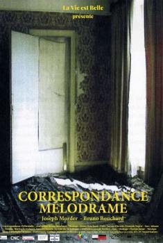 Correspondance Mélodrame (2020)