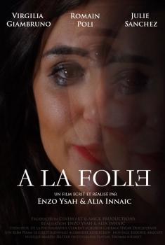A la folie (2020)